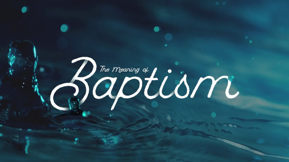 the-meaning-of-baptism